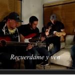 Recuerdame y ven - Ruizeñoritos Cd en Vivo 2015