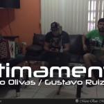 Últimamente / Alfredito Olivas - Gustavo Ruiz