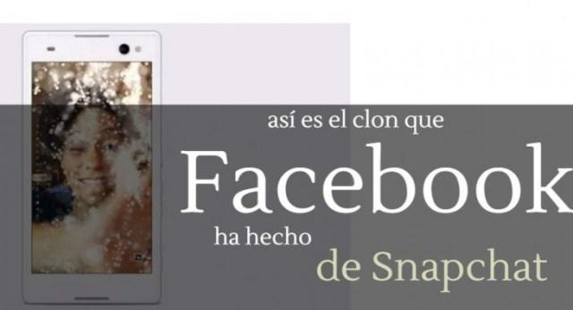 facebook snapchat clon tecnología blog